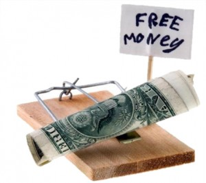 free money trap