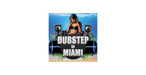 dubstep-miami